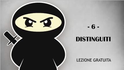 #6 - Distinguiti dalla massa!